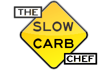 The Slow Carb Chef